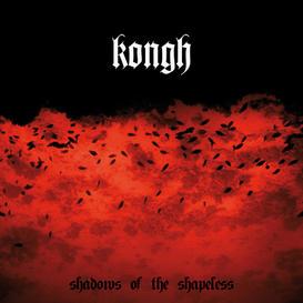KONGH - Shadows Of The Shapeless CD