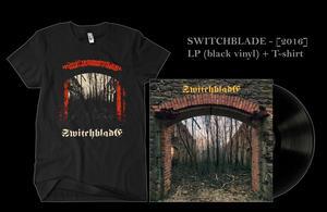 SWITCHBLADE - [2016] LP 180g black vinyl + T-shirt